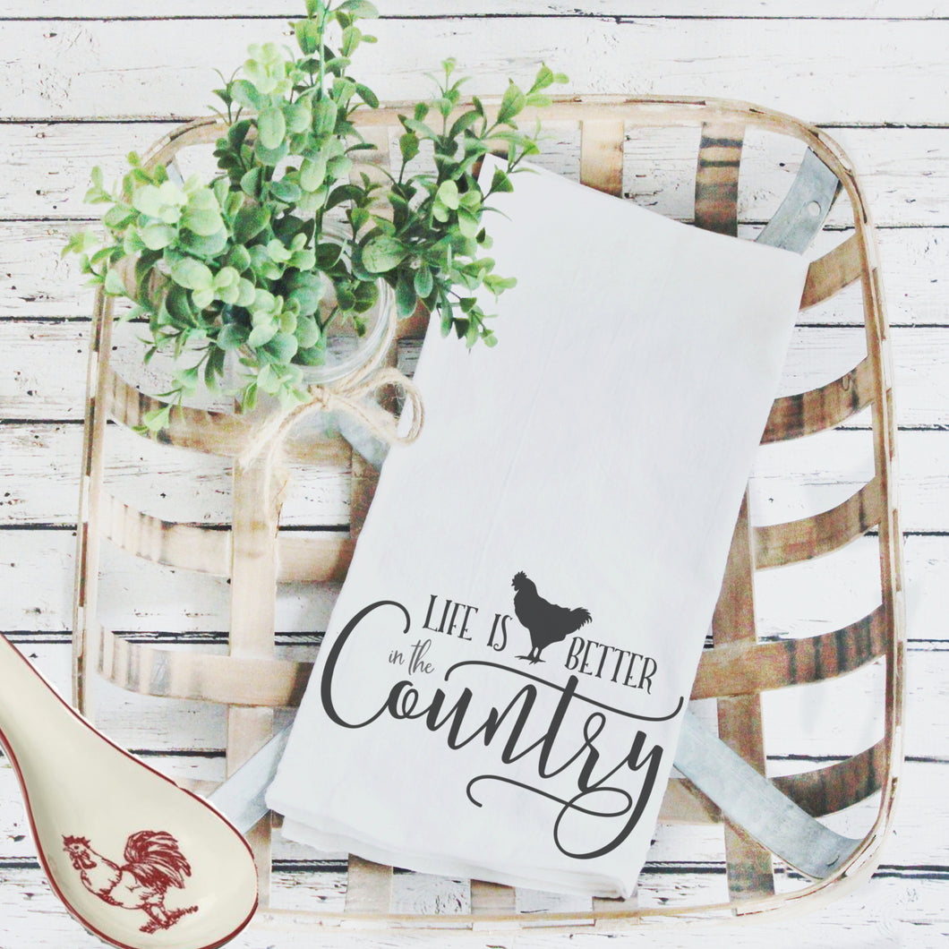 Tea Towels- Life Is Better in the Country, Graphic Tea Towels