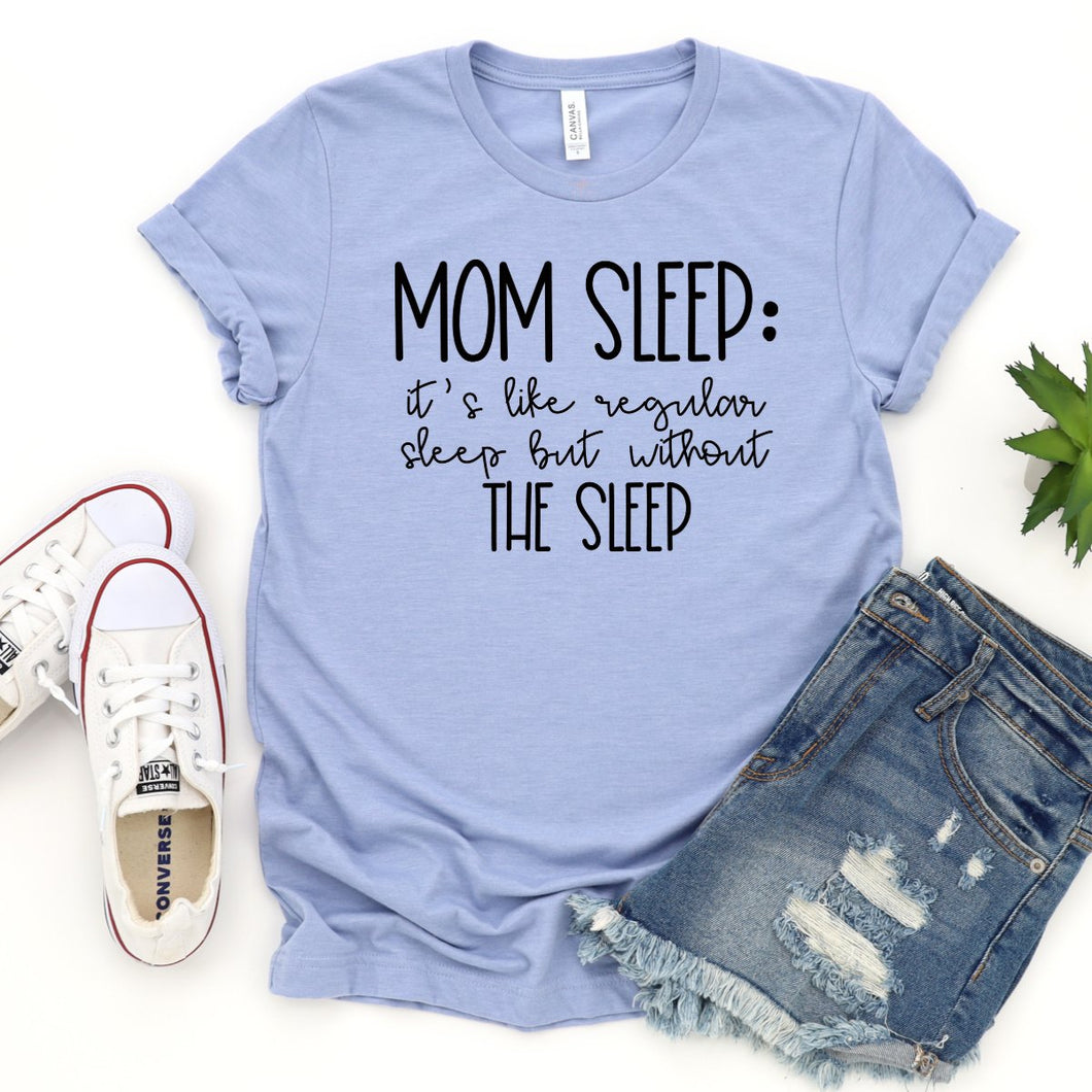 Mom Sleep: It's Like Regular Sleep But Without The Sleep