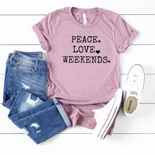Peace Love Weekends