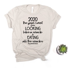 Social Distancing Shirt - 2020 the Year I went from Lookin like snack...