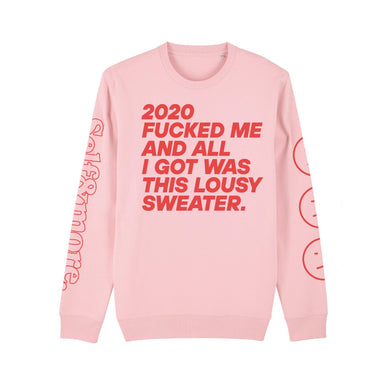 '2020 Fucked Me' Pink