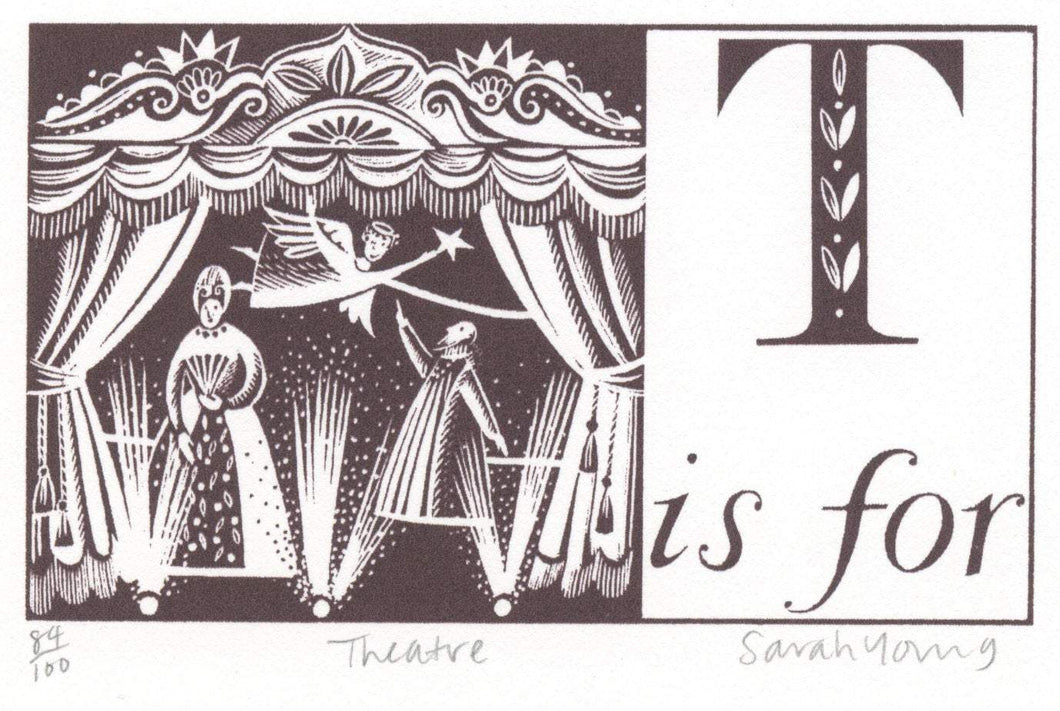 T is for Theatre - Alphabet Silkscreen Print