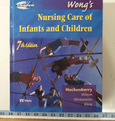 Books, medical, nursing, 2003  Wong's nursing care infants and children, with CD ROM. 78th edition  Great shape, 10 Lbs.  1995 pgs FREE S&H