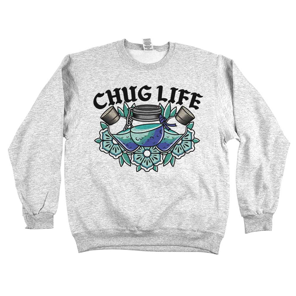 Chug Life'	Sweatshirt Grey