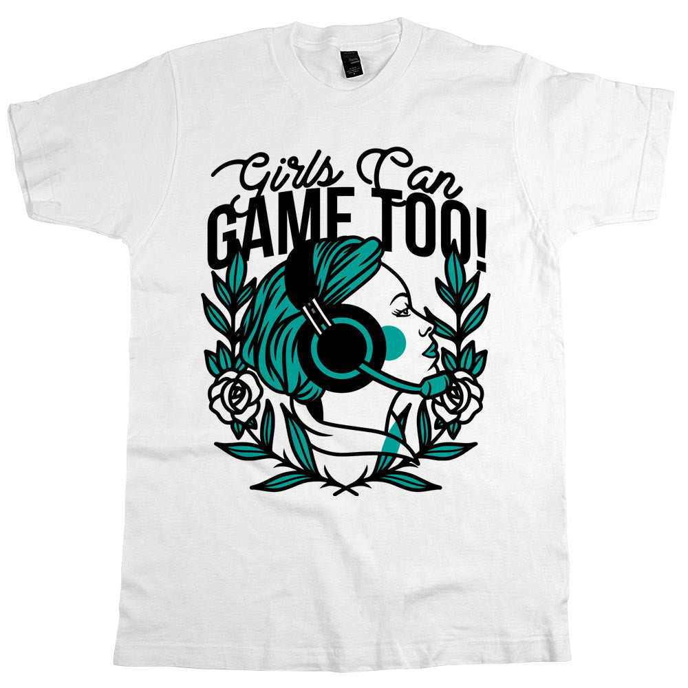 Girls Can Game Too'	T-shirt White