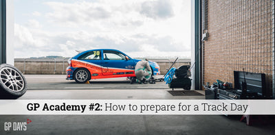 GP Academy #2: How to prepare for a Track Day?