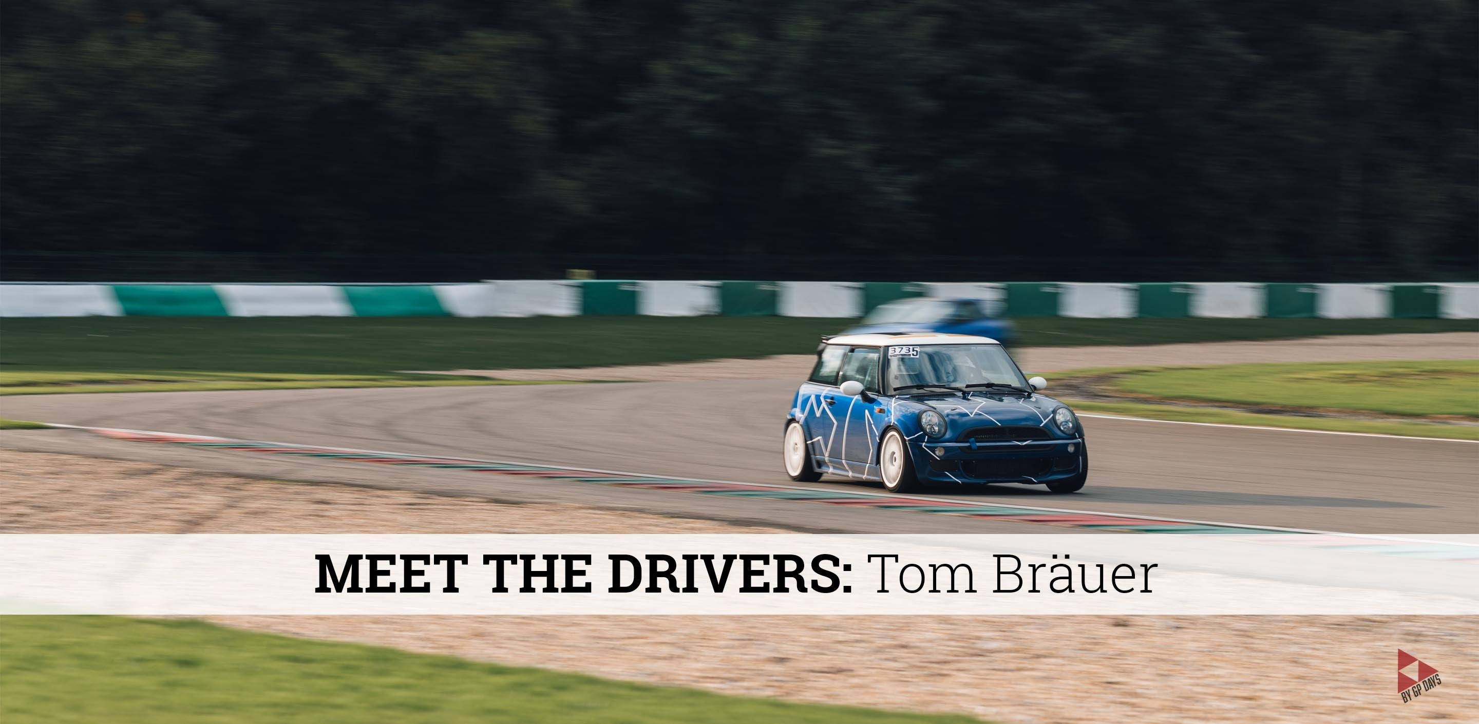 GP Days Trackdays Track Day Mini Cooper Tom Bräuer Meet the Drivers
