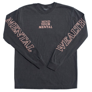Mind Your Mental Pepper Longsleeve