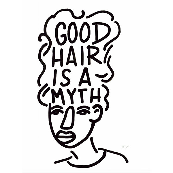 Good Hair Is a Myth