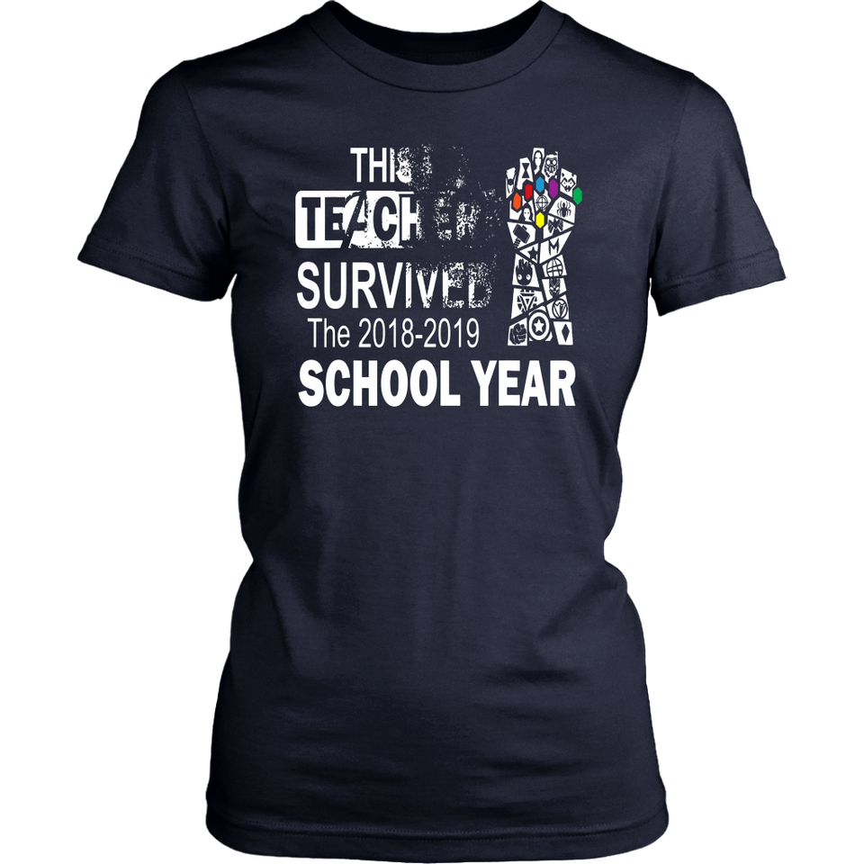 Teacher survived the 2018-2019 school year Shirt Infinity Gauntlet - Avengers - Thanos