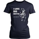 I Love Big Mutts And I Cannot Lie Dog Pet Fan Cool Gift T-Shirt