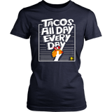 Tacos All Day Every Day T-Shirt