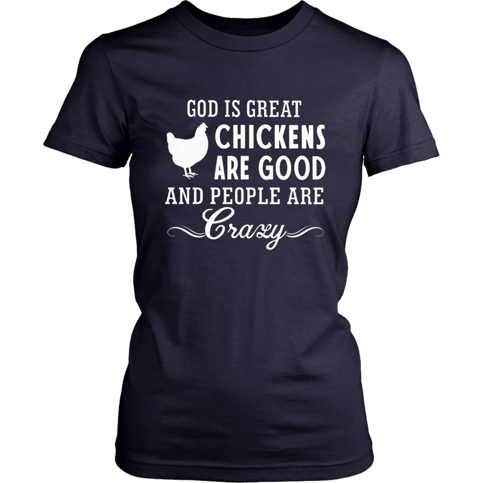 Chickens Are Good Ladies Shirt