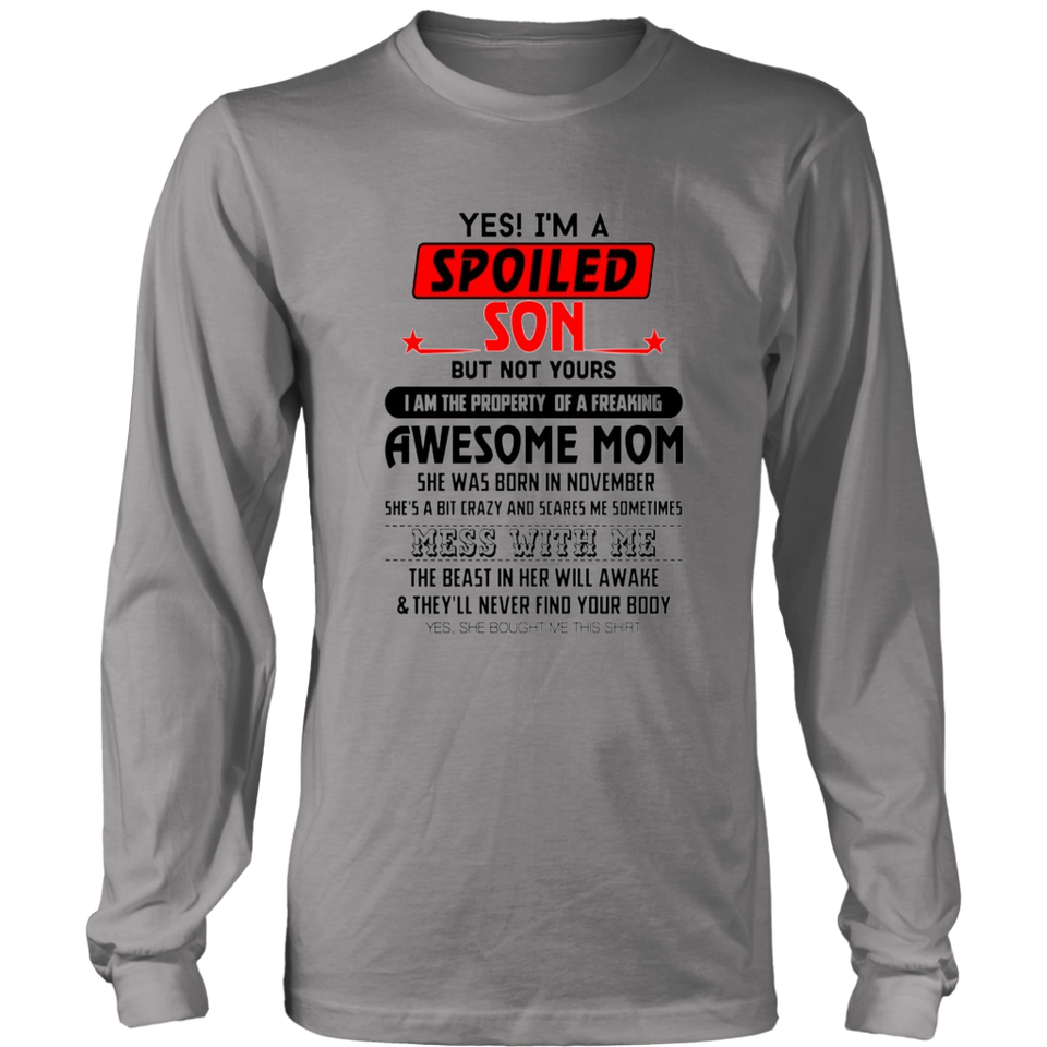 YES - I'M A SPOILED SON SHIRT