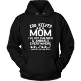 Zoo Keeper Aka Mom I've Got Children - T-shirt For Woman