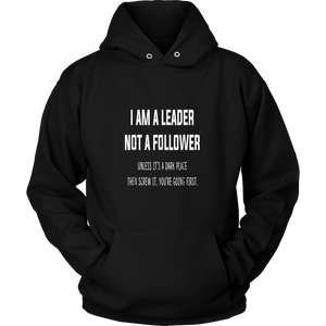 I Am A Leader Not A Follower shirt Funny Sarcastic Joking