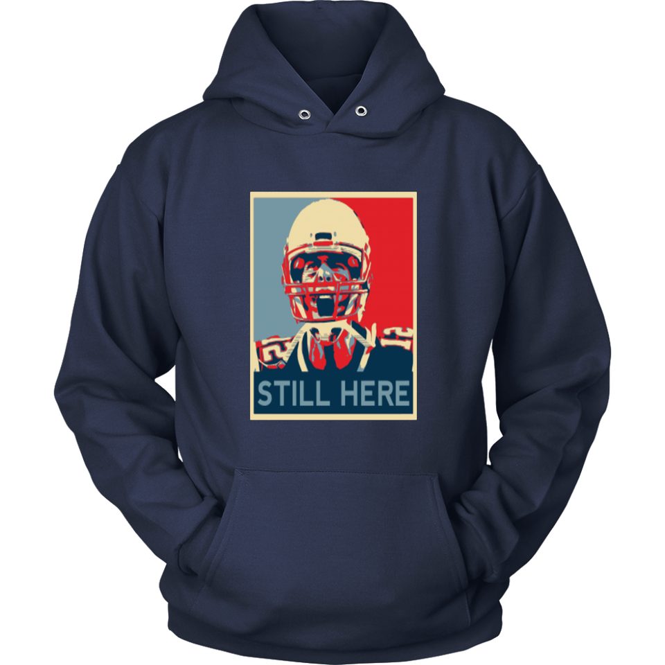 TOM BRADY STILL HERE SHIRT NEW ENGLAND PATRIOTS AFC CHAMPIONS