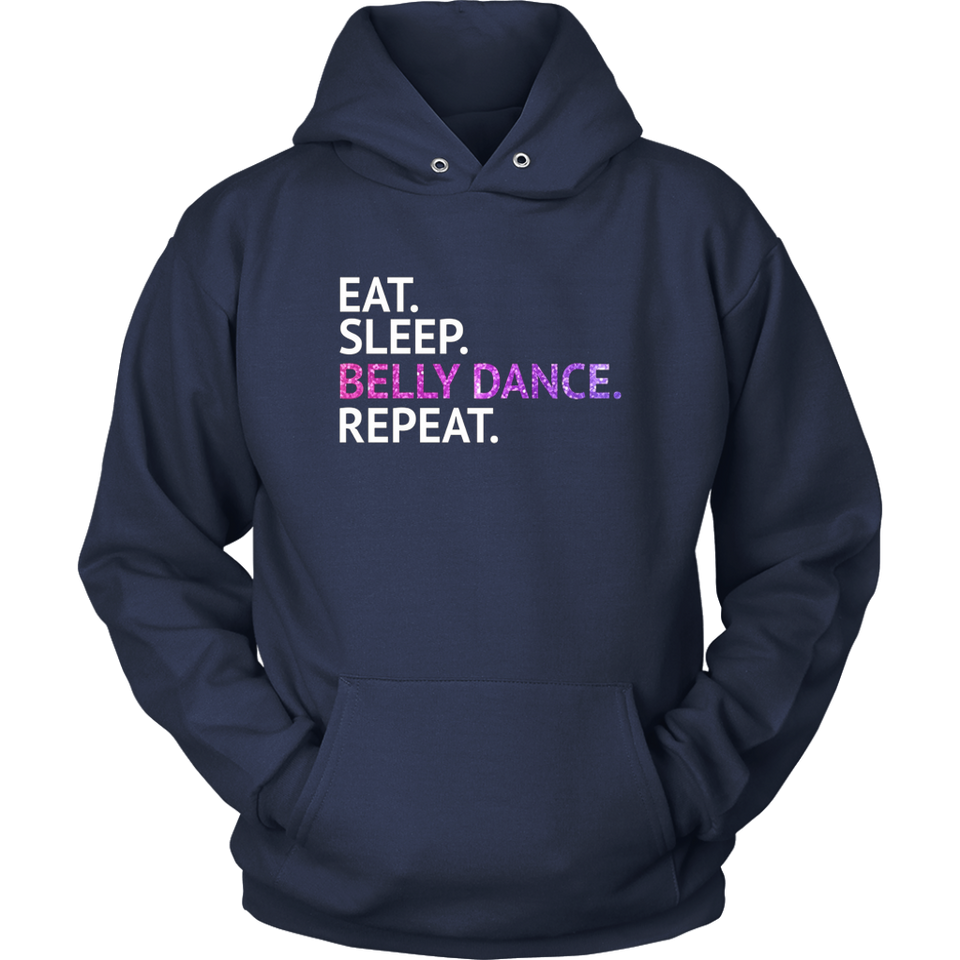 Eat Sleep Belly Dance Repeat  Shirt