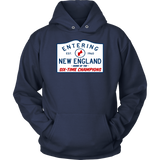 ENTERING NEW ENGLAND - HOME OF THE SIX-TIME CHAMPIONS SHIRT - New England Patriots SUPER BOWL LIII CHAMPIONS SHIRT