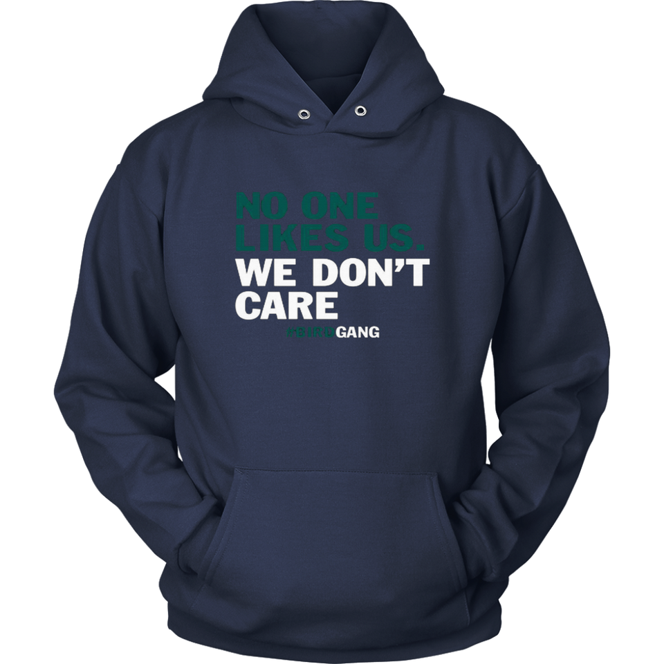 No One Likes Us We Don't Care Funny Philly Bird Gang T Shirt Philadelphia Eagles