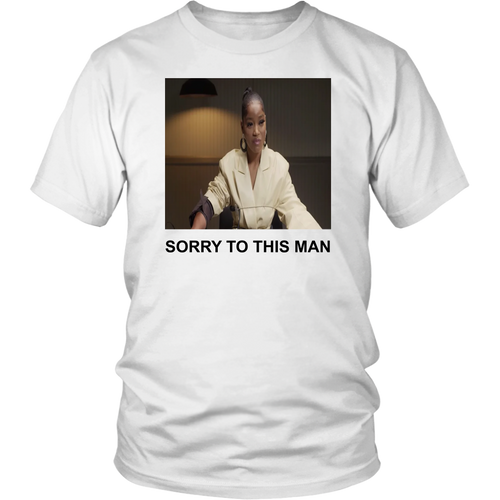 Keke Palmer Sorry To This Man Shirt