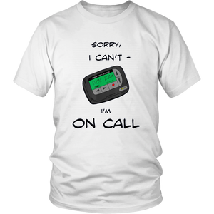 Funny Cartoon Shirt I Can't, I'm on Call