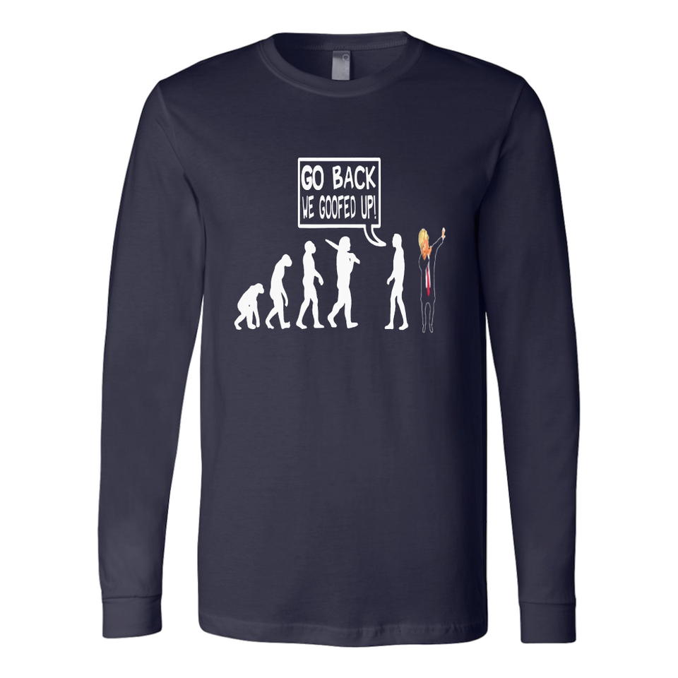 funny anti trump t-shirt go back we goofed up evolution tee