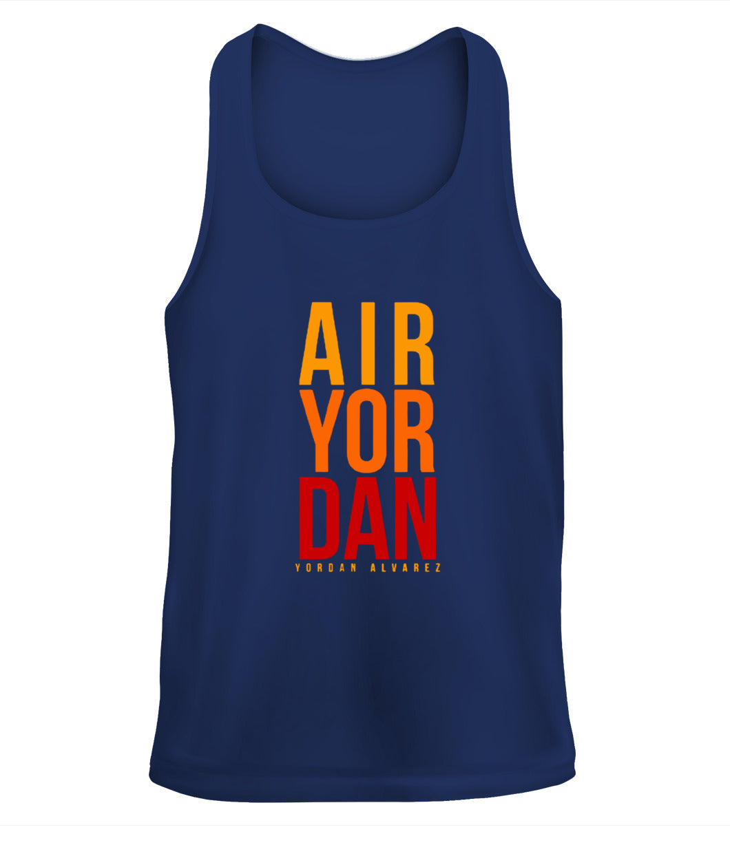 He's Air Yordan Shirt Yordan Alvarez - Houston Ast - Tank Top - Unisex