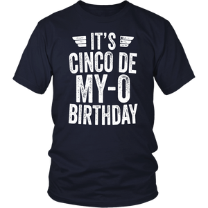 It's Cinco De My-O Birthday T-Shirt Cinco De Mayo Party Gift