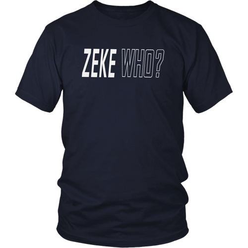 Zeke Who Shirt Ezekiel Elliott - Dallas Cowboys