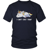 I Can't Exist Today Shirt Funny Unicorn