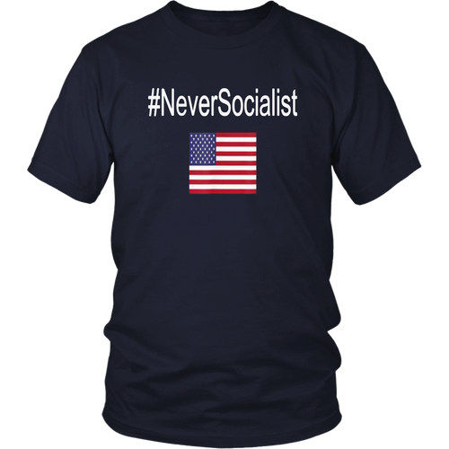 #NeverSocialist American Pro Trump Shirt for Men and Women