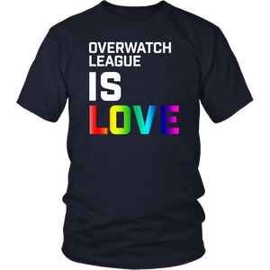 Overwatch League Is Love Shirt - Gay Pride LGBT T-Shirt