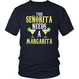 Senorita Margarita - Cinco De Mayo Drinking Party Shirts