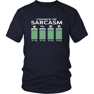 Chance of Sarcasm - Funny Saying Sarcastic T-Shirt