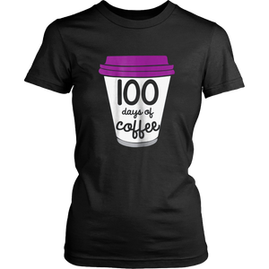 Womens Funny 100th Day of School Gift T-Shirt For Coffee Teachers