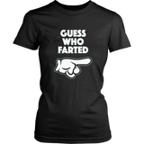 Funny Guess Who Farted T-Shirt This Guy Farted Shirt