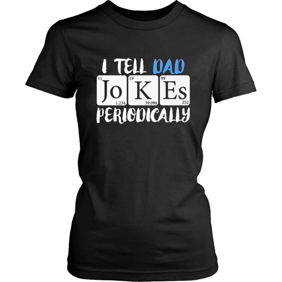 Mens I Tell Dad Jokes Periodically Shirt