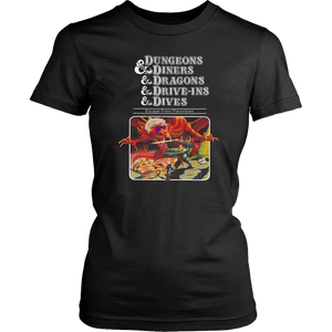Dungeons & Diners & Dragons & Drive-Ins & Dives Shirt