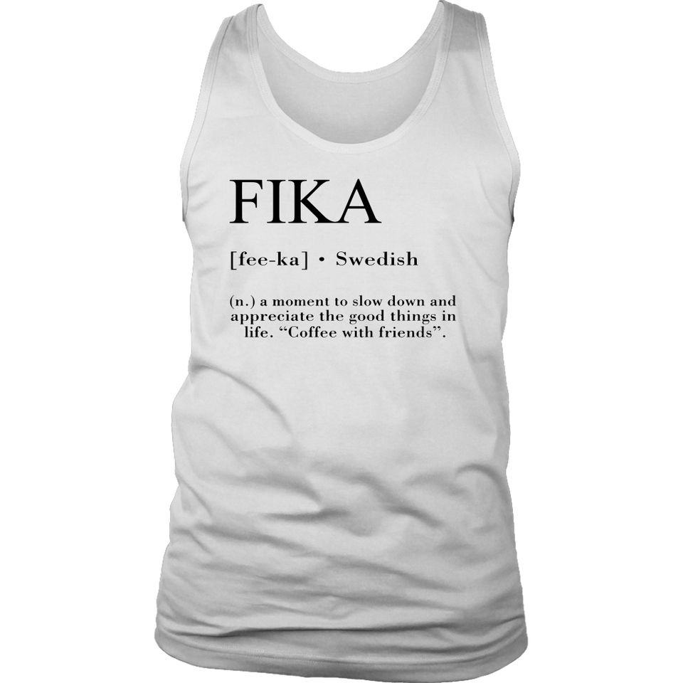 Fika Definition Shirt A Moment To Slow Down And Appreciate The Good Things In Life Coffee With Friends