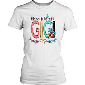 Blessed to be called gigi happy mother's day T Shirt T-Shirt