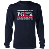 This Workout Is Rated PG Powerful Girl Some Material May Not Be Suitable For Weak Men Shirt