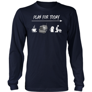 Plan For Today Shirt Truck - Beer - Sex