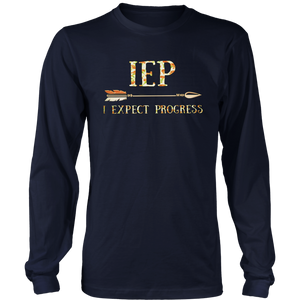 IEF - I EXPECT PROGRESS SHIRT FUNNY TEACHER