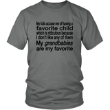 My kids - My Child - My Grandbaby Is My Favorite T-Shirt