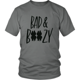 Bad and Boozy T-Shirt Funny Saint Patricks Day Drinking Gift
