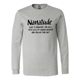 Nanatude - What Is NANATURE You Ask - Mess With Me Grandchilden And You Will Find Out Shirt