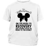 I'm Disneyaholic On The Road To Recovery Just Kidding Shirt Funny Mickey