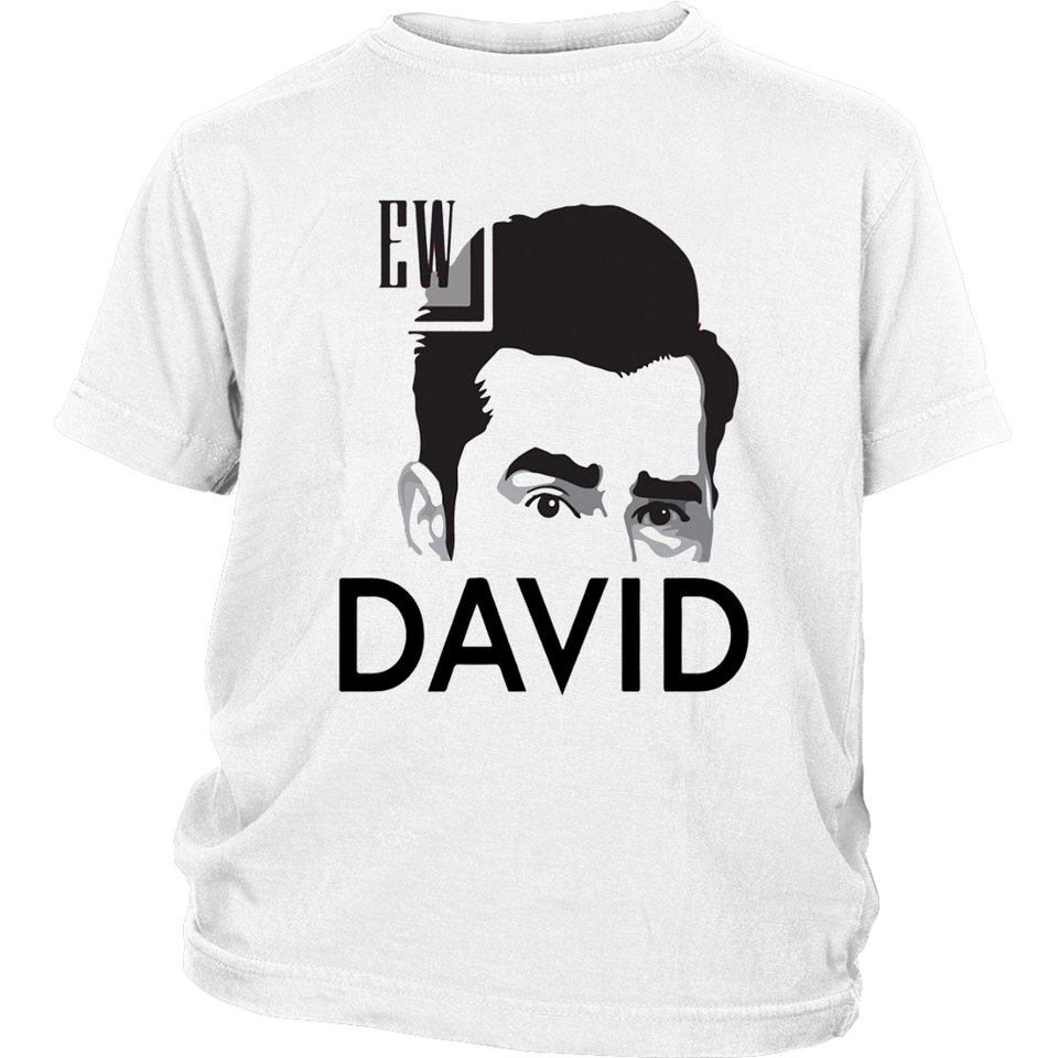 Ew david shirt rose funny