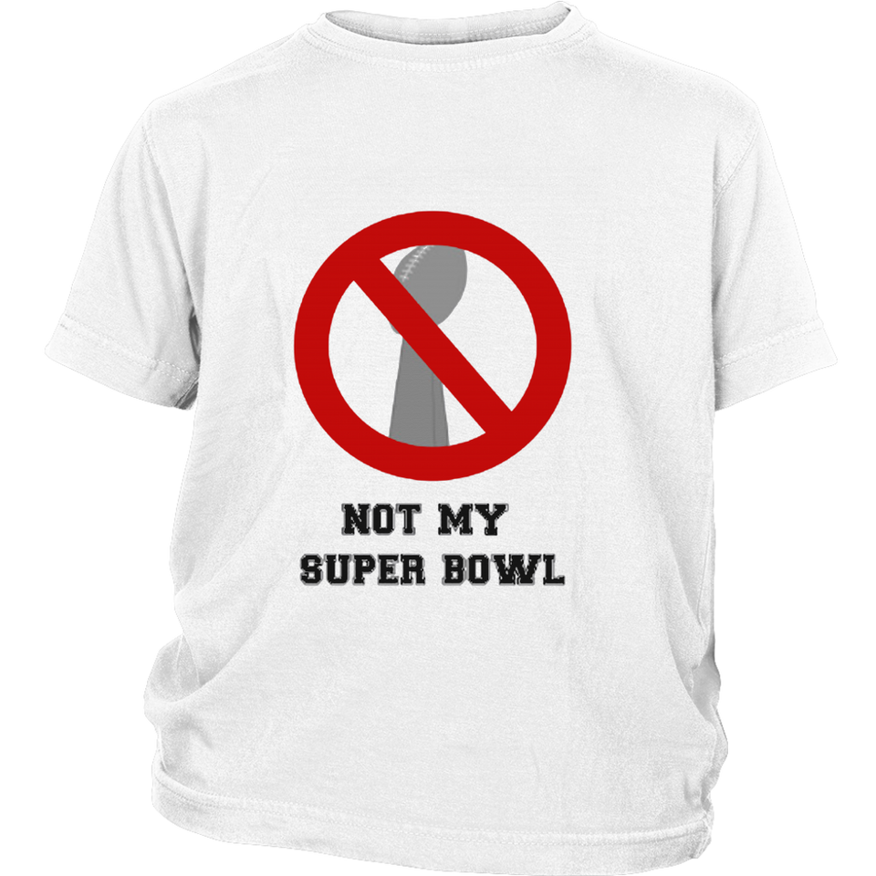 Not My Super Bowl Crossed Out T-Shirt